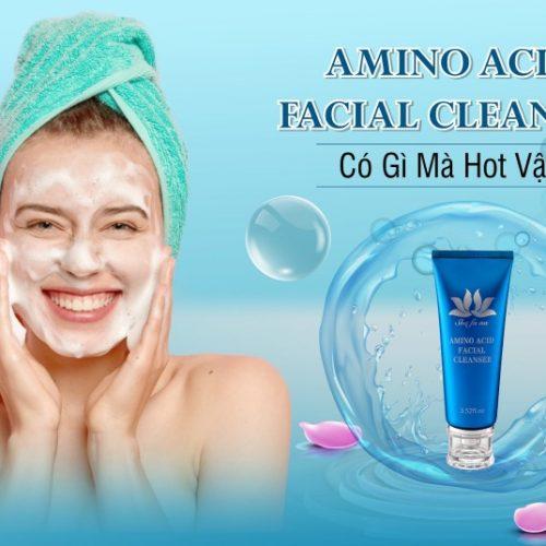 Amino Acid Facial Cleanser là sản phẩm hội tụ đủ 3 yếu tố trọng điểm